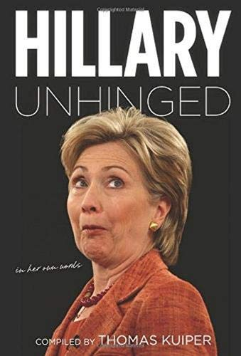 Hillary Unhinged: Kuiper, Thomas