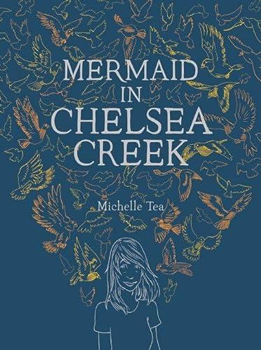 9781938073366: Mermaid in Chelsea Creek