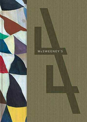 MCSWEENEY'S Issue 44 McSweeney's Quarterly Concern: Eggers, Dave, editor