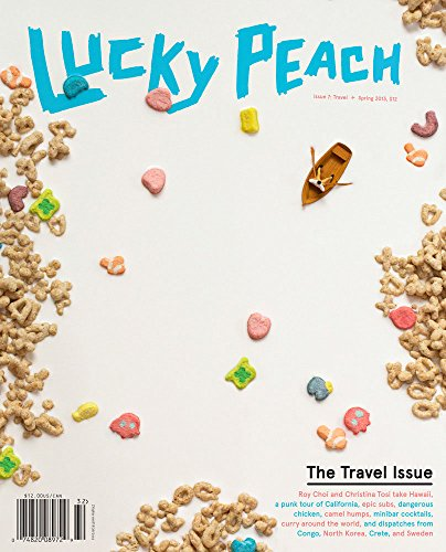 9781938073472: Lucky Peach, Issue 7: The Travel Issue