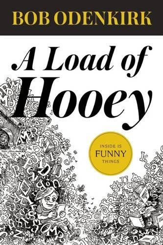 9781938073885: A Load of Hooey (Odenkirk Memorial Library)