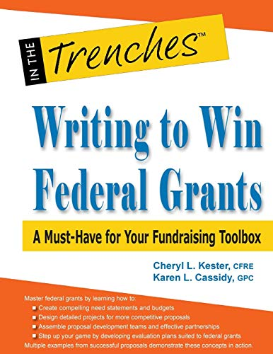 9781938077616: Writing to Win Federal Grants: A Must-Have for Your Fundraising Toolbox