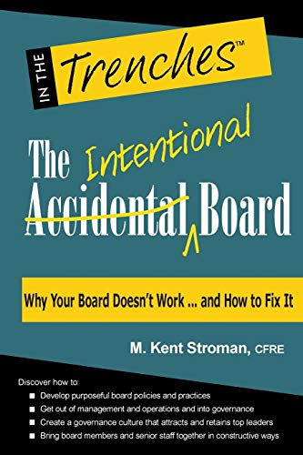The Intentional Board: Why Your Board Doesn T Work . And How To Fix It