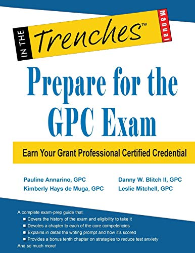 9781938077845: Prepare for the GPC Exam: Earn Your Grant Professional Certified Credential