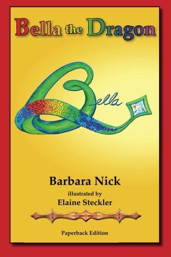 9781938078057: Bella The Dragon (Volume 1)