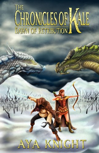 9781938083129: The Chronicles of Kale: Dawn of Retribution
