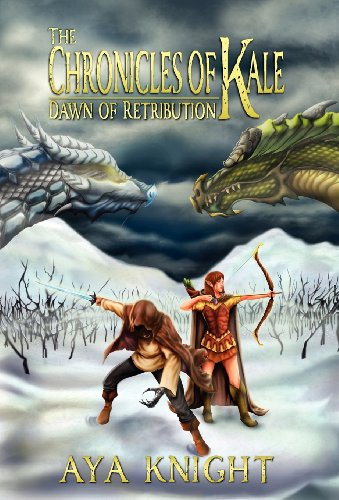 9781938083136: The Chronicles of Kale: Dawn of Retribution