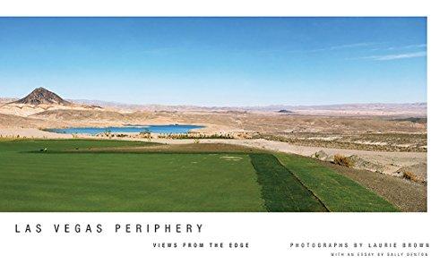 Las Vegas Periphery: Views from the Edge: Brown, Laurie