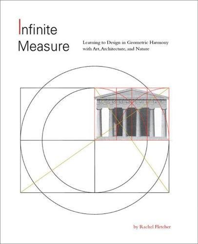 Infinite Measure: Learning to Design in Geometric Harmony with Art, Architecture, and Nature: ...