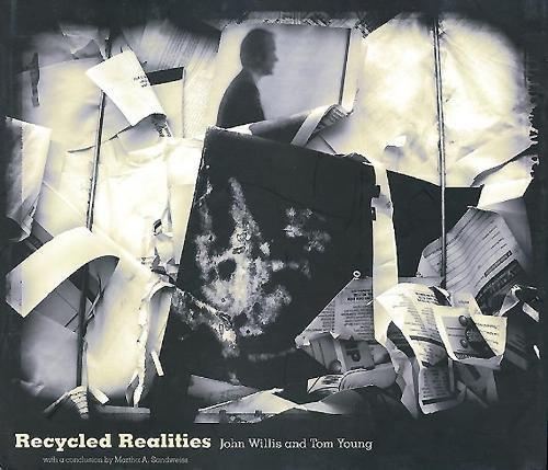 Recycled Realities: John Willis