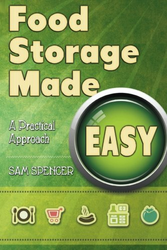 9781938091391: Food Storage Made Easy: A Practical Approach