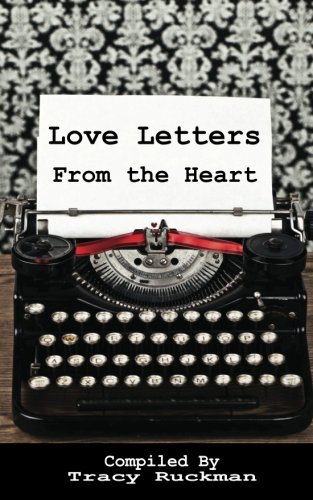 9781938092008: Love Letters from the Heart (Volume 1)