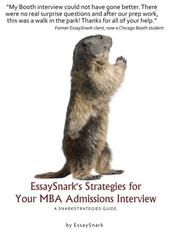 9781938098680: EssaySnark's Strategies for Your MBA Admissions Interview