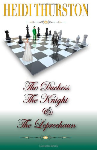 9781938101908: The Duchess, The Knight and the Leprechaun