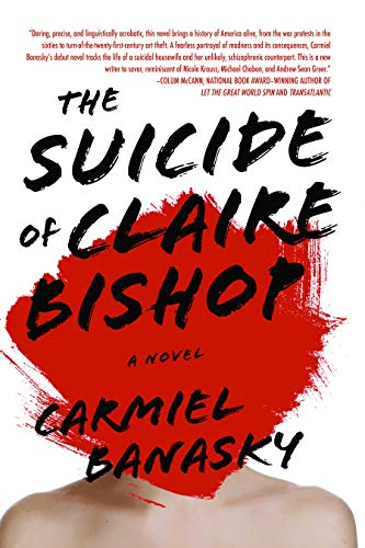 9781938103087: The Suicide of Claire Bishop: A Novel