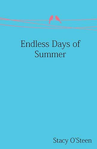 9781938108754: Endless Days of Summer
