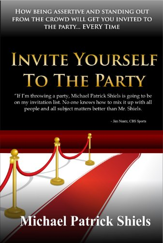 9781938110153: Invite Yourself to the Party