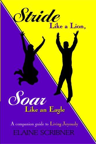 9781938110726: Stride Like a Lion Soar Like an Eagle