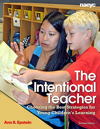 9781938113062: The Intentional Teacher: Choosing the Best Strategies for Young Children's Learning