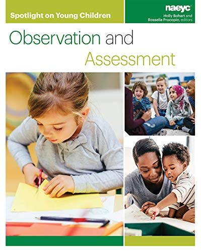9781938113345: Spotlight on Young Children: Observation and Assessment (Spotlight on Young Children series)