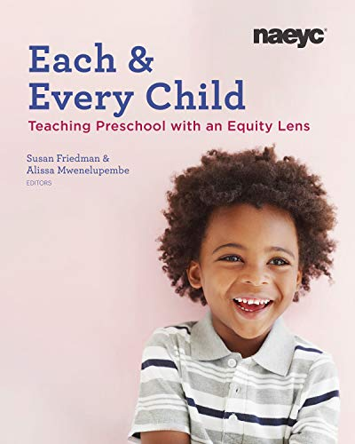 9781938113611: Each and Every Child: Using an Equity Lens When Teaching in Preschool