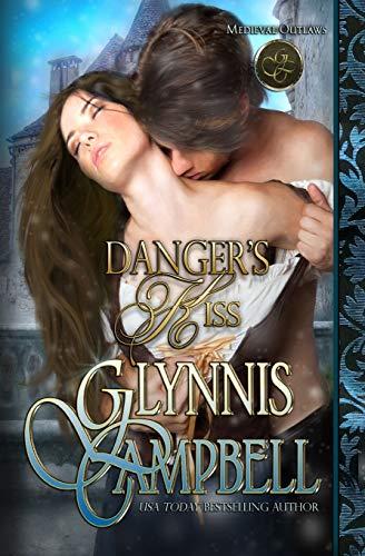 9781938114335: Danger's Kiss (Medieval Outlaws) (Volume 1)