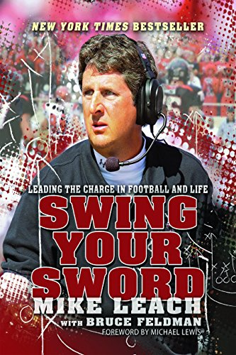 9781938120121: Swing Your Sword: Leading the Charge in Football and Life