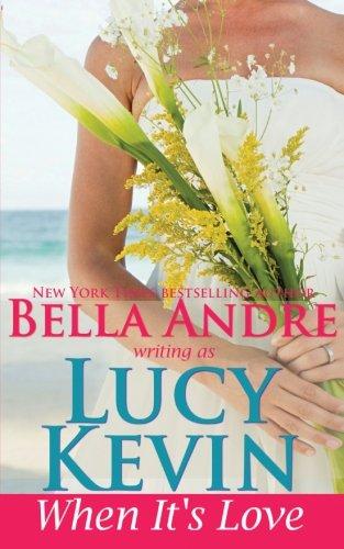 9781938127618: When It's Love (A Walker Island Romance) (Volume 3)