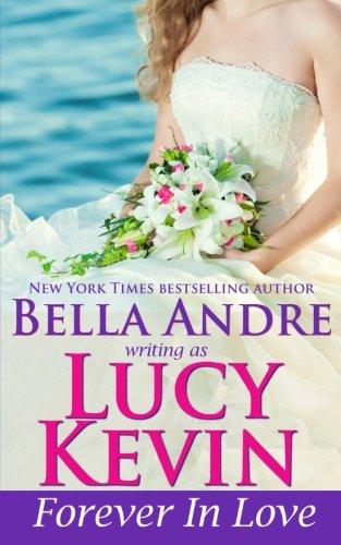 9781938127670: Forever In Love (A Walker Island Romance, Book 5) (Volume 5)