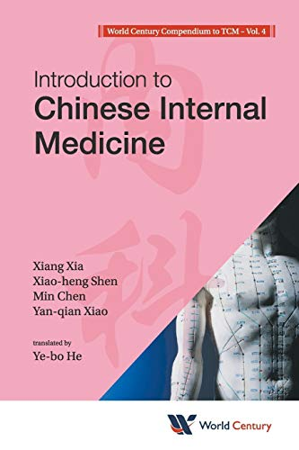 World Century Compendium To Tcm - Volume 4: Introduction To Chinese Internal Medicine (Introduction...