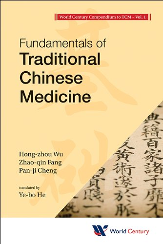 9781938134289: Fundamentals of Traditional Chinese Medicine: Volume 1 (World Century Compendium to Tc)