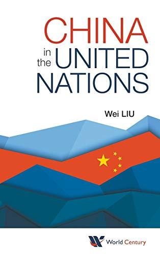 China in the United Nations (Hardback): Wei Liu