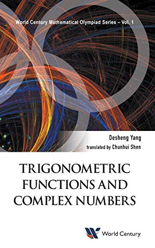 9781938134760: Trigonometric Functions and Complex Numbers