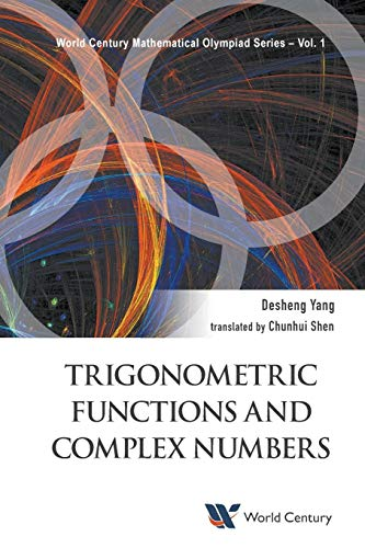 Trigonometric Functions and Complex Numbers (World Century ...
