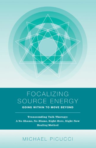9781938135743: Focalizing Source Energy: Going Within to Move Beyond