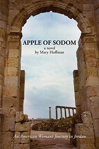 9781938144288: Apple of Sodom: An American Woman's Journey in Jordan