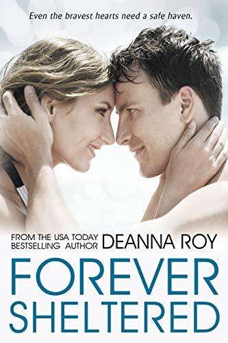 9781938150265: Forever Sheltered (The Forever Series) (Volume 3)