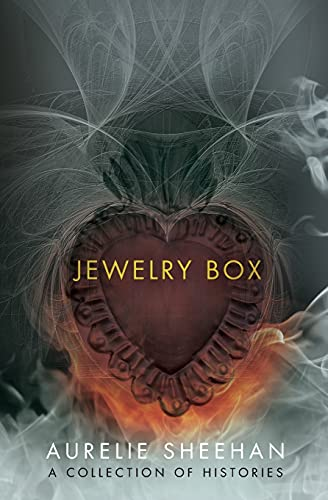 Jewelry Box: A Collection of Histories (American Readers Series): Sheehan, Aurelie