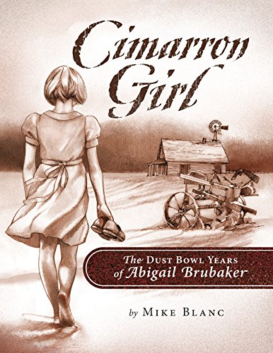 9781938164132: Cimarron Girl: The Dust Bowl Years of Abigail Brubaker