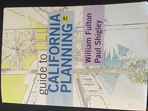 Guide to California Planning: William Fulton; Paul