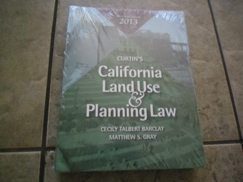 9781938166037: Curtin's California Land Use & Planning Law Thirty-third Edition (33rd Edition ) 2013