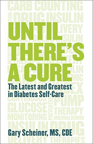 9781938170102: Until There Is a Cure: The Latest and Greatest in Diabetes Self-Care