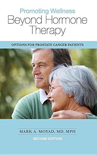 9781938170409: Promoting Wellness Beyond Hormone Therapy: Options for Prostate Cancer Patients