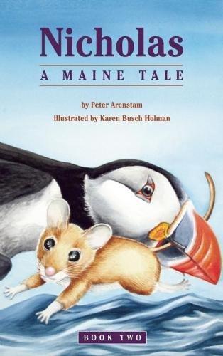 9781938170676: Nicholas, a Maine Tale (Nicholas Northeastern Series)