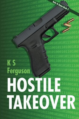 9781938179204: Hostile Takeover (Rafe & Kama) (Volume 2)