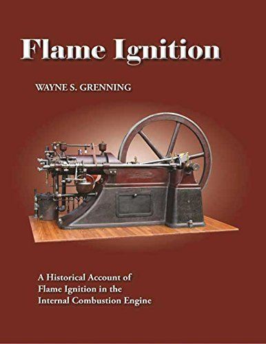 9781938184222: Flame Ignition: Internal Combustion Engines Before 1900