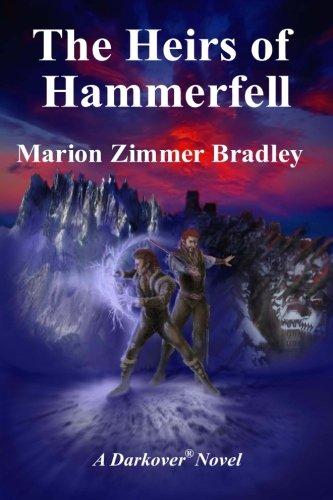 9781938185274: The Heirs of Hammerfell (Darkover)