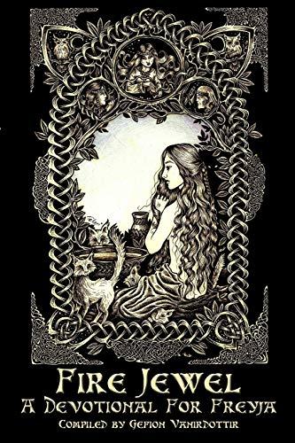 9781938197093: Fire Jewel: A Devotional For Freyja