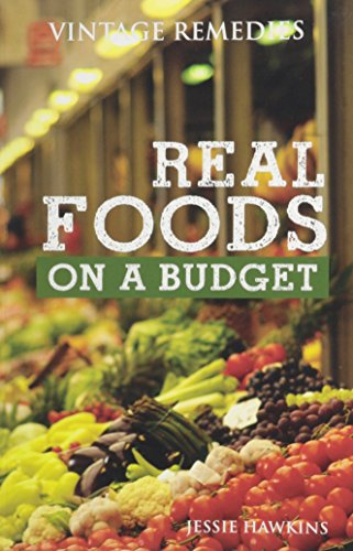 9781938206009: Real Foods on a Budget
