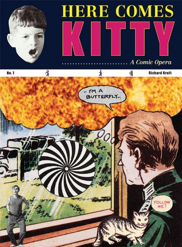 Richard Kraft - Here Comes Kitty: A Comic Opera: Danielle Dutton